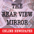 The Rear View Mirror Online Newspaper